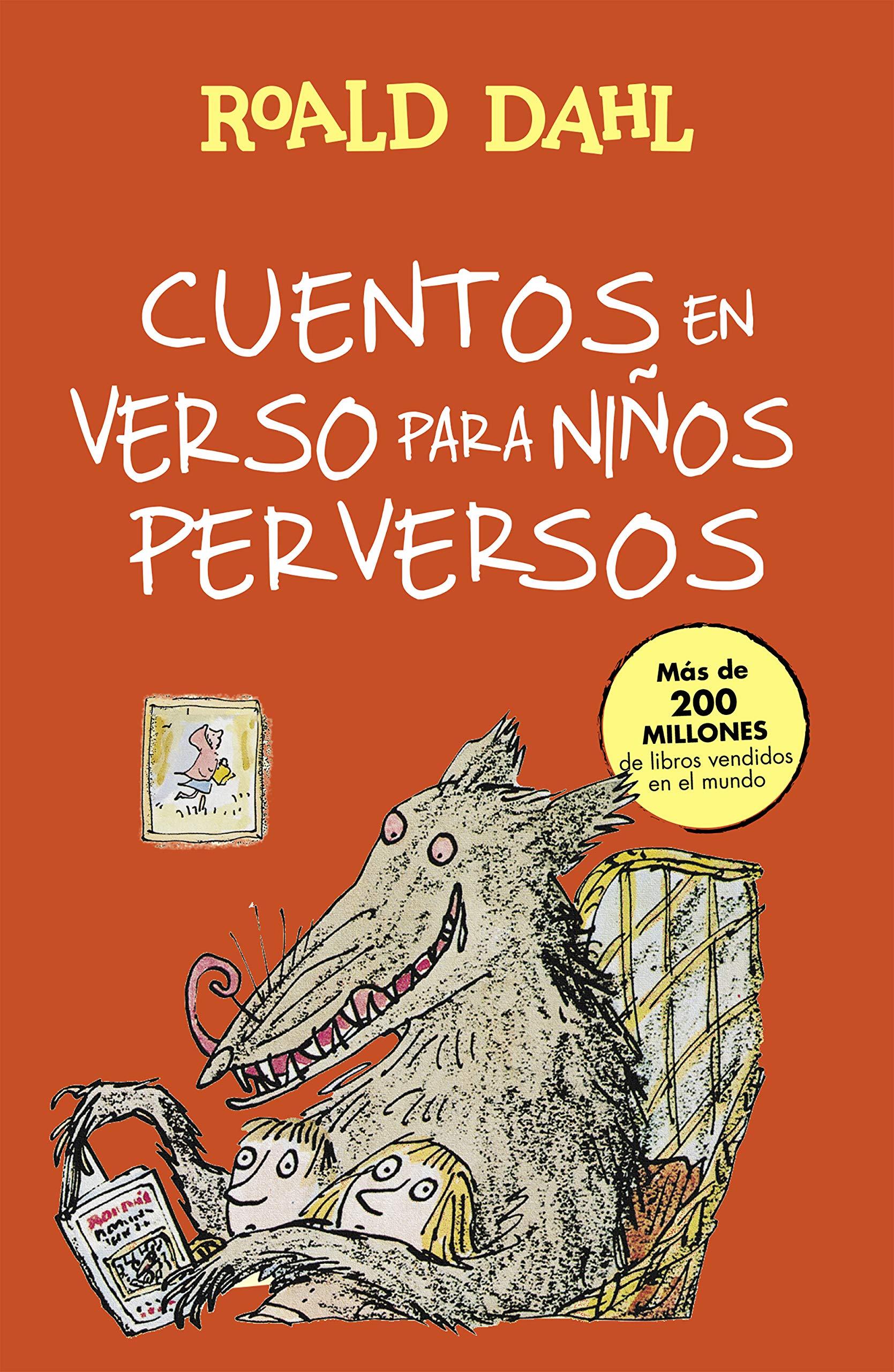 Cuentos en verso para niños perversos Colección Alfaguara Clásicos: Amazon.es: Dahl, Roald: Libros