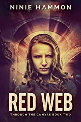 Red Web (Through the Canvas Book 2) (English Edition) eBook Kindle