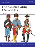 The Austrian Army 1740–80 (1): Cavalry (Men-at-Arms)