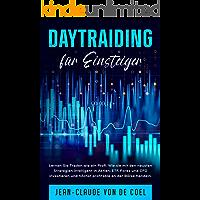 DAYTRAIDING für Einsteiger: Lernen Sie Traden wie ein Profi. Wie sie mit den neusten Strategien intelligent in Aktien…