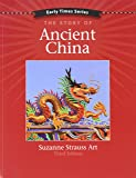 Early Times: The Story of Ancient China 3rd Edition