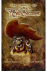 The Legend of Buc Buccaneer Kindle Edition