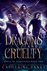 Of Dragons and Cruelty (Wings of Vengeance Book 1) Kindle Edition