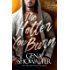 The Hotter You Burn (The Original Heartbreakers Book 2)