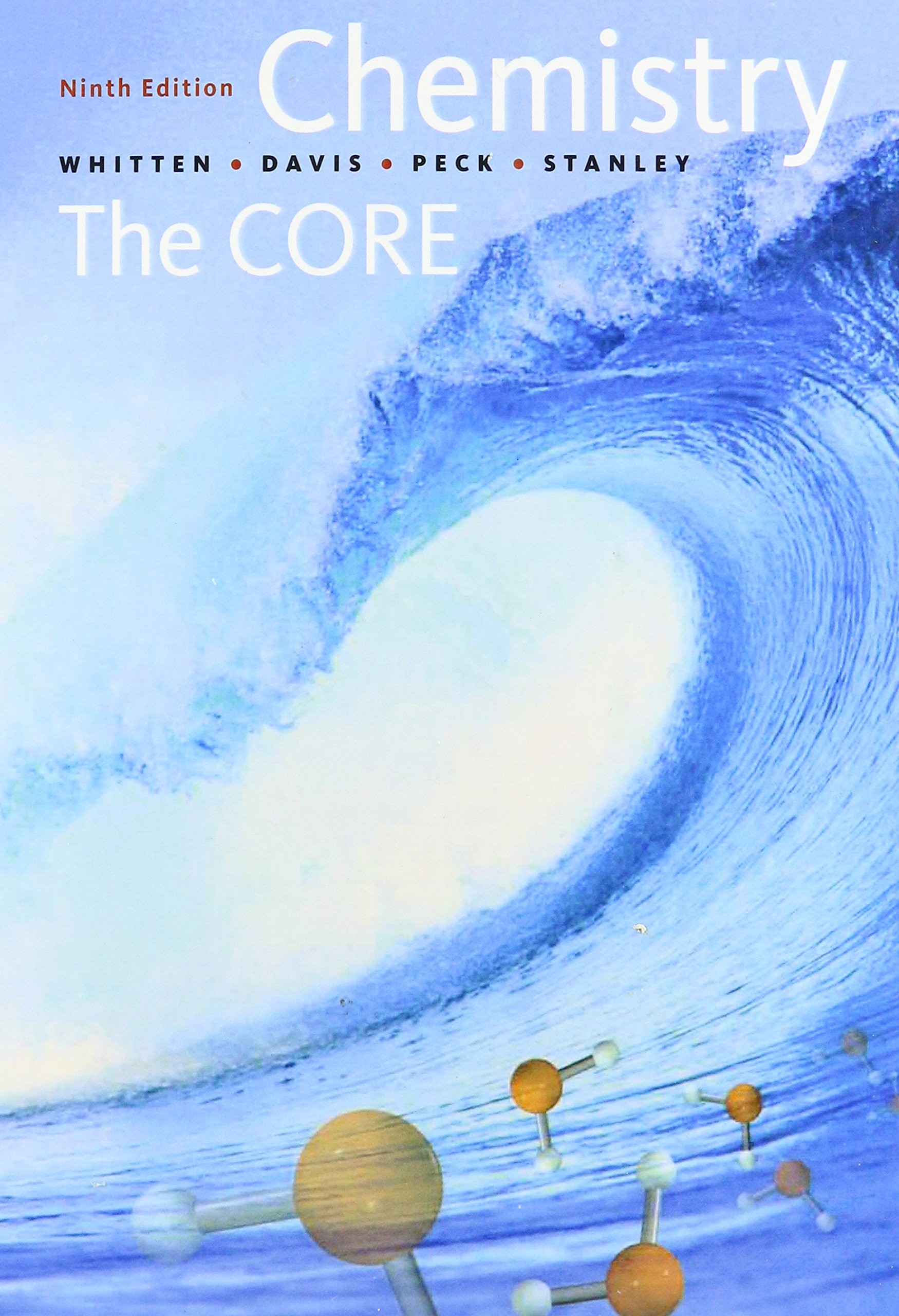 CHEMISTRY THE CORE NINTH EDITION: Kenneth W. Whitten: 9781424072040:  Amazon.com: Books