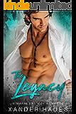 The Legacy: A Mafia Bad Boy Romance (The Rebels Bad Boys Book 1)