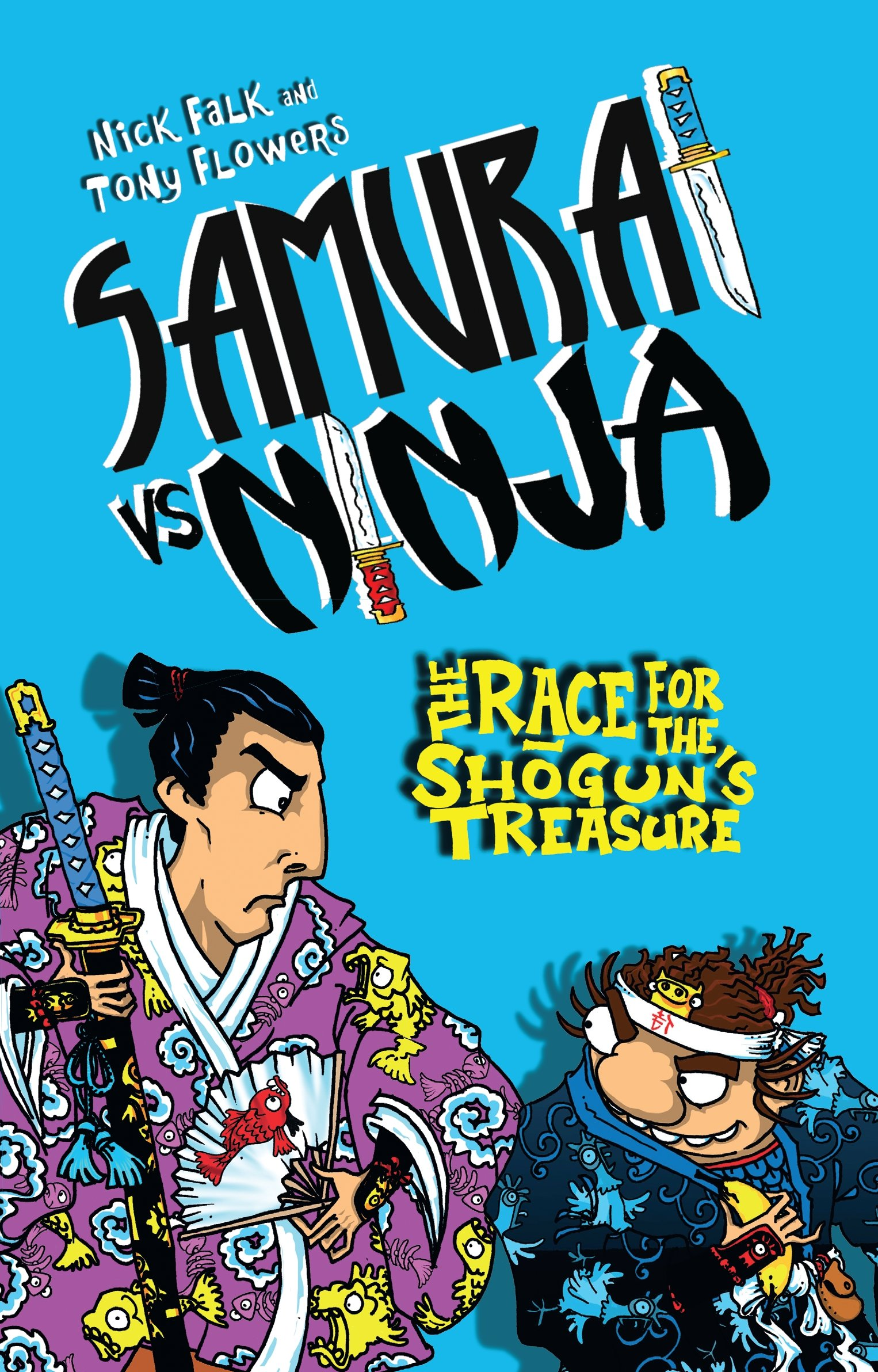 The Race for Shoguns Treasure (Samurai vs Ninja): Nick Falk ...