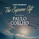The Supreme Gift