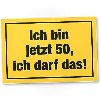 Dankedir 50 Jahre Ich Darf Das Kunststoff Schild Geschenk 50