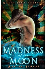 Madness of the Moon (Madame Tan's Freakshow Book 2) Kindle Edition