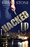 Hacked Up: A Thriller