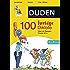 100 lustige Diktate 2. bis 4. Klasse: Üben mit Zwergen, Clowns & Co (Duden - Lernhilfen)