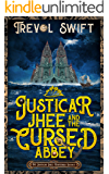 Justicar Jhee and the Cursed Abbey (The Justicar Jhee Mysteries Book 1)