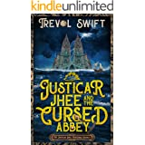 Justicar Jhee and the Cursed Abbey: A Science Fantasy Murder Mystery (The Justicar Jhee Mysteries Book 1)