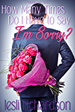 How Many Times Do I Have to Say I'm Sorry? (Maudlin Falls Book 1)