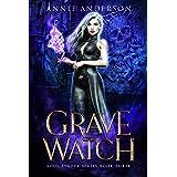 Grave Watch: Arcane Souls World (Soul Reader Book 3)