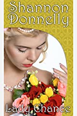 Lady Chance: A Traditional Regency Romance (Regency Ladies in Distress Series Book 2) Kindle Edition