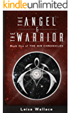 The Angel and the Warrior (The Mir Chronicles Book 1)