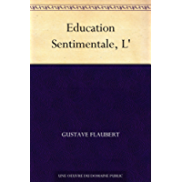 Education Sentimentale, L' (French Edition)