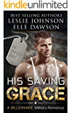 His Saving Grace: A Billionaire Bad Boy Romance