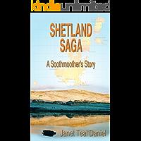 Shetland Saga: A Soothmoother's Story