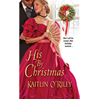 His By Christmas (Hamilton Sisters series Book 5)