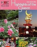 KIJE JAPAN GUIDE vol.4 Highlights of the Season-Spring/Summer edition