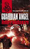 Guardian Angel: Book 14 (CHERUB 2) (English Edition)
