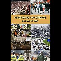 Psychology of Crowds (English Edition)