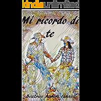 MI RICORDO DI TE (Italian Edition)