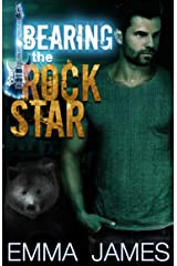 Bearing The Rock Star: A Paranormal Shifter Romance Kindle Edition