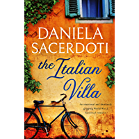 The Italian Villa: An emotional and absolutely gripping WW2 historical romance book cover