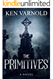 The Primitives: A Gripping Thriller