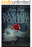 Savage Forest (Savage Romance Series Book 1)
