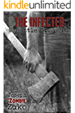 The Infected: Battle Ground (Book Five)