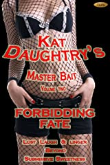 Forbidding Fate (Kat Daughtry's Master Bait Book 2)