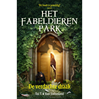 De verdachte draak (Het fabeldierenpark Book 2)