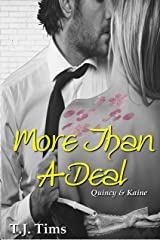 More Than A Deal: Quincy & Kaine (More Than DC series Book 2)