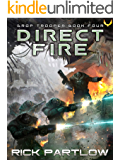 Direct Fire (Drop Trooper Book 4)