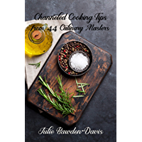 Channeled Cooking Tips from 44 Culinary Masters (The Channeled Masters Series Book 2) (English Edition)
