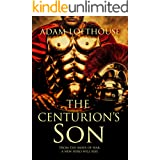 The Centurion's Son (Path of Nemesis Book 1)