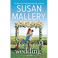 A Fool's Gold Wedding: A Romance Novella (English Edition)