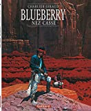 Blueberry, tome 18 : Nez cassé