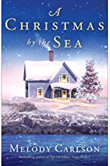 A Christmas by the Sea Kindle Edition