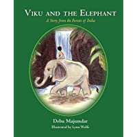 Viku and the Elephant: A Story from the Forests of India