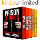 The Best Prison Stories of True Crime: The Complete Collection ( 5 in 1 )