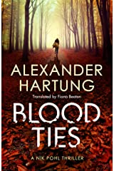 Blood Ties (A Nik Pohl Thriller Book 2) Kindle Edition