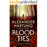 Blood Ties (A Nik Pohl Thriller Book 2)