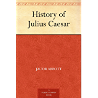 History of Julius Caesar (English Edition)
