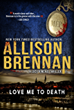 Love Me To Death (Lucy Kincaid Book 1)